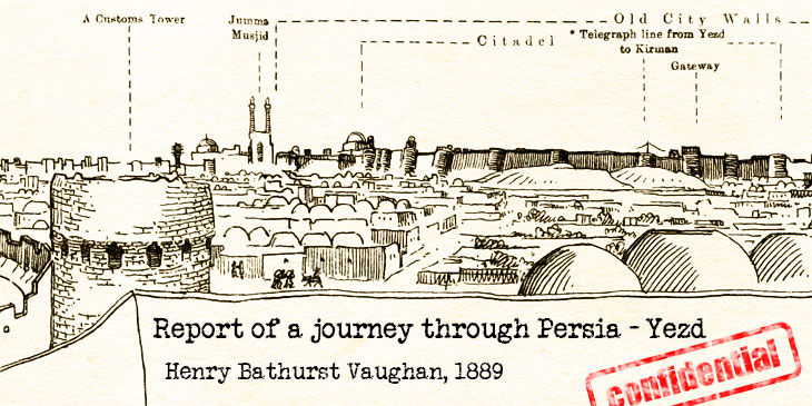 Report of a journey through Persia, Yezd
